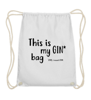 This is my GIN bag