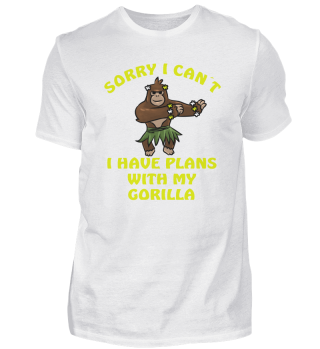 Sorry I Can't Gorilla Monkey Jungle