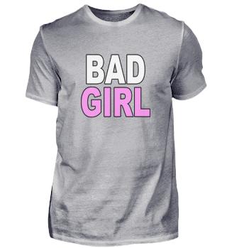 Bad Girl Statement Pink Tochter
