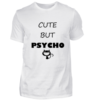 Cat Cute But Psycho
