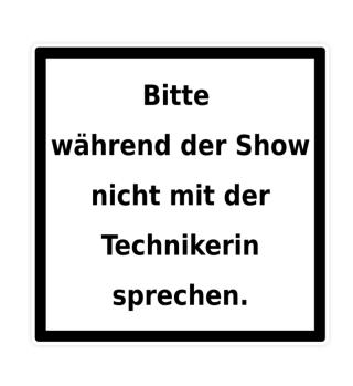 Warnhinweis Technikerin - lustig - IV