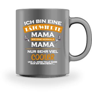 Ich bin einen tätowierte Mama - Tasse