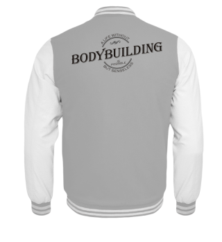 A life without BODYBUILDING - black