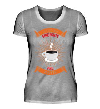 Kaffee Fee Shirt Geschenk