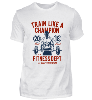 Train like a champion - fitness dept