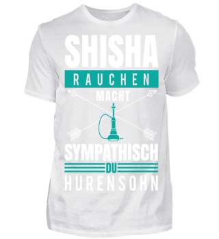 Shisha rauchen macht Sympathisch du ***