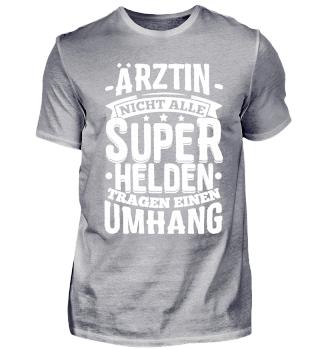 Arzt Ärzte Shirt Nicht Alle Superhelden