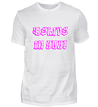 Belive in You Motivation Win Gift Idea