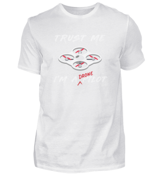 Trust Me I´m A Drone Pilot Hobby Gift RC