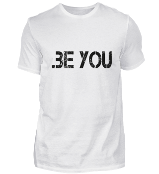 .be you