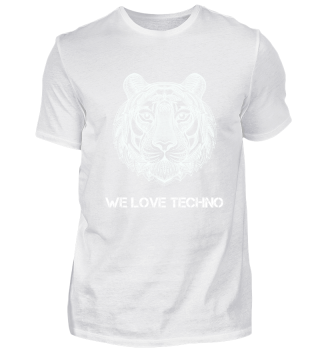 Tiger Events - WE LOVE TECHNO
