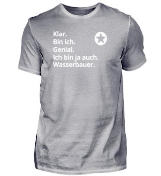 Geschenk Profi Klug Genial bin Wasserbauer