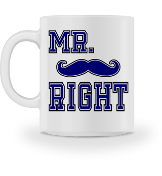 Mr. Right - Emaille Tasse