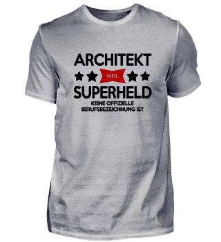 ARCHITEKT WEIL SUPERHELD