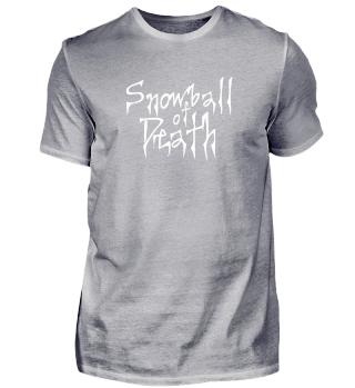 SNOWBALL OF DEATH - Fake Metal T-Shirt