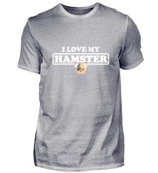 I love my Hamster Funny Shirt