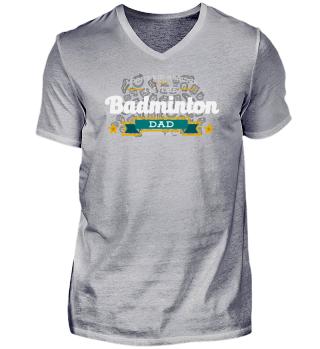 Badminton Dad T-Shirt Gift