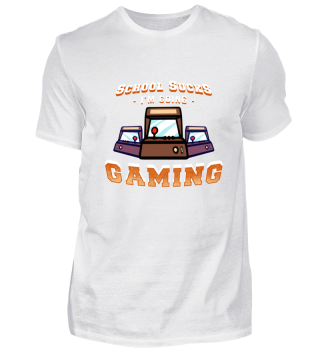 School Sucks Gaming Shirt Gift