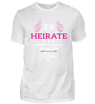 Ich Heirate Braut JGA Team Shirt Frauen