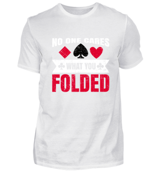 No One Cares What You Folded