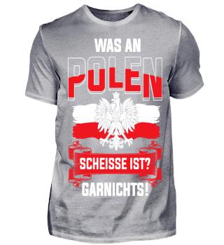 Was an Polen scheisse ist? Garnichts!