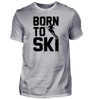 born to ski present