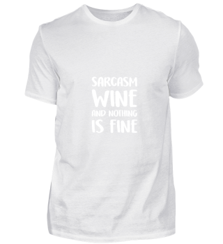 Sarcasm And Wine gift for Quote Lovers