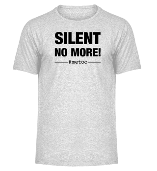 #metoo SILENT NO MORE