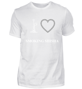 I LOVE SMOKING SHISHA