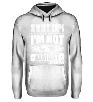 Running Runner Shirt Shut Up