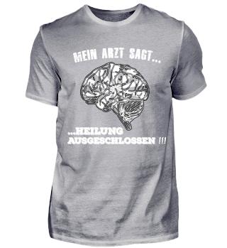 Dart Shirt - Mein Arzt sagt ...