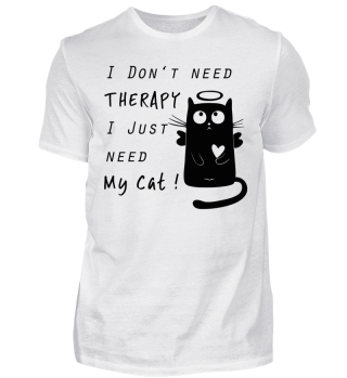 Cat Therapy Shirt funny Cats Kitty Gift