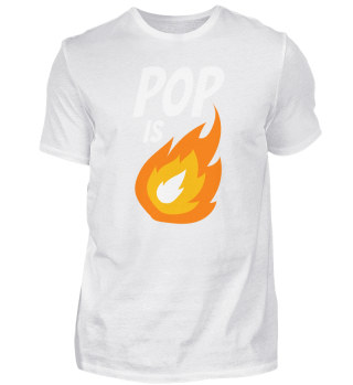 Pop on Fire