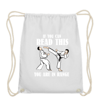 If You Can Read This You Are In Range - Martial Arts