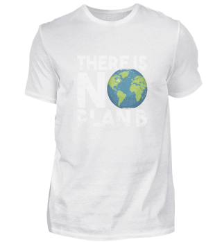 There Is No Plan B Earth Vintage Grunge