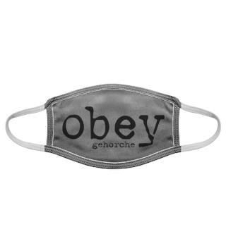obey gehorche | Gesichtsmaske