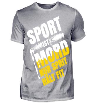 Sport ist Mord nur Sprit hält Fit²