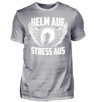 Motorrad T-Shirt - Helm auf Stress aus