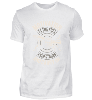 Motivation is the fuel - keep strong