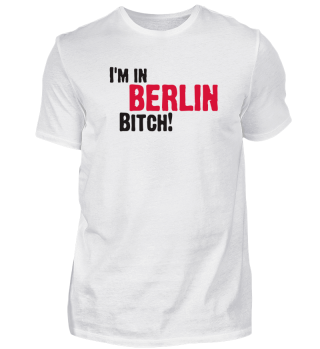 Hey Bitch, I'm In Berlin!