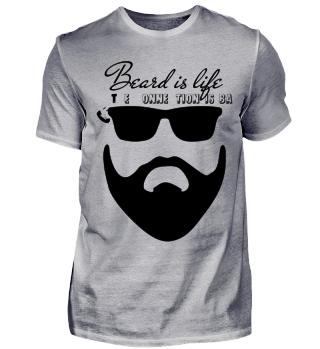 Beard is life