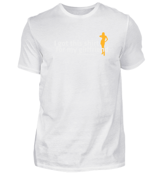 I Have This T-shirt To Get For My Girlfriend!