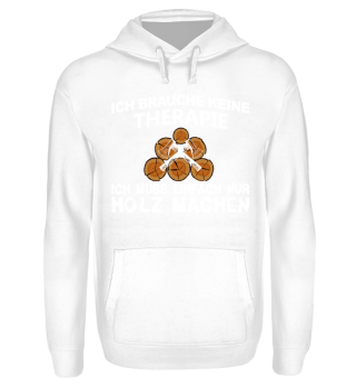 Therapie Holz - Holzfäller Shirt