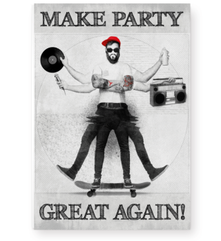 Poster Make Party great again!