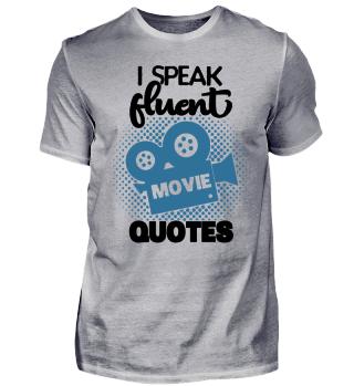 Fluent Movie Quotes Film TV Serie Nerd Kino Fan Cool Lustig Witzig Geschenk