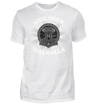 Wikinger-Shirt | SIEG ODER WALHALLA