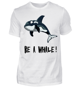 Wal - Be a Whale!