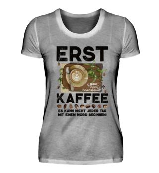 ☛ ERST KAFFEE... #1.14