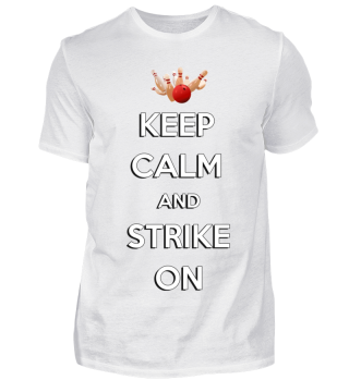 ☛KEEP CALM AND STRIKE ON