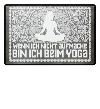 Yoga: ...bin ich beim Yoga - Geschenk
